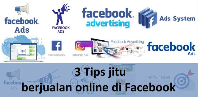 3 Tips jitu berjualan online di Facebook