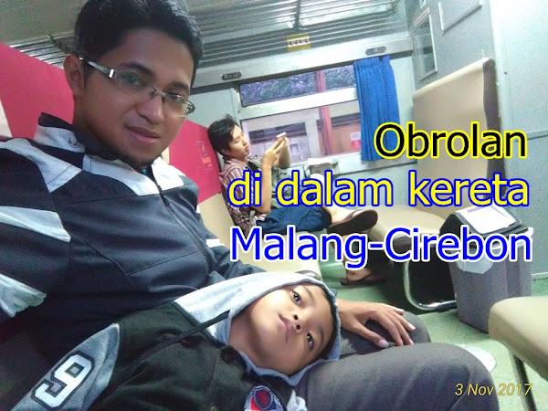 Obrolan di Dalam Kereta Malang-Cirebon