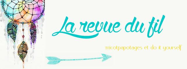 DIY, ambassadrice, La Revue du fil, Perle des Loisirs
