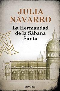 Portada de La Hermandad de la Sábana Santa, de Julia Navarro