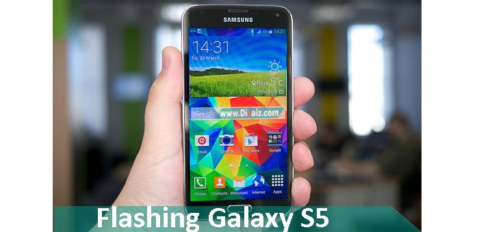 Cara Flash Samsung Galaxy S5 SM-G900H Via OdinTerbaru