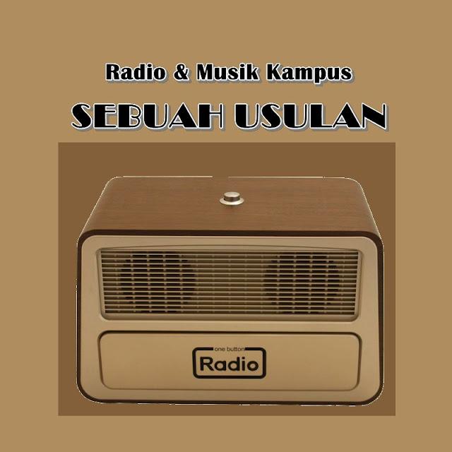 Radio dan Band Kampus: Sebuah Usulan