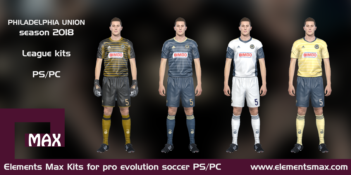 best website e7378 6cda2 Elements MAX Kits: Philadelphia Union PES kits 2018