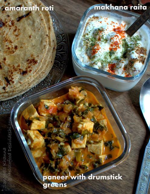 drumstick greens and paneer curry and a makhana raita