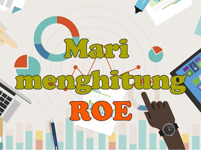 rumus roe, roe formula, pengertian roe, roe adalah