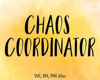 mothersday gift svg funny chaos coordinator