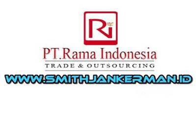 Lowongan PT. Rama Indonesia Pekanbaru Februari 2019
