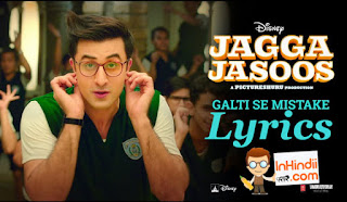 "This song is composed by Pritam, and is sung by Arjit Singh, Amit Mishra while lyrics written by Amit Bhattacharya. Song Details  Song: Galti Se Mistake Movie: Jagga Jasoos Singer: Arijit Singh, Amit Mishra Lyrics: Amit Bhattacharya Music: Pritam Music Label: T-Series  The film features Ranbir Kapoor, Katrina Kaif and Adah Sharma in lead roles. And Anurag Basu has directed the ""Jagga Detective"" movie. The film is scheduled to be released on 14 July 2017."