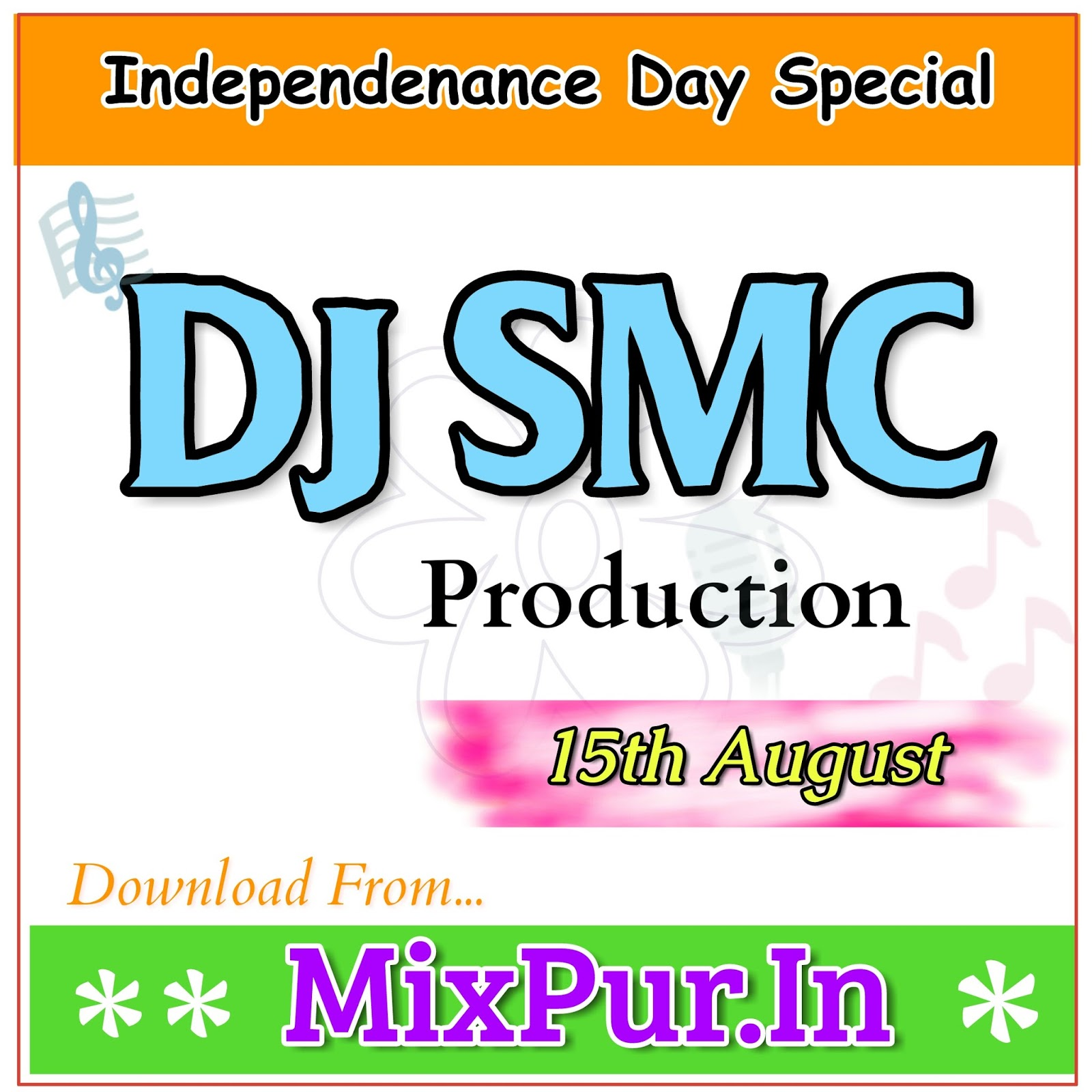 Independance Day 2017 dj songs