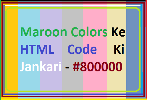 Maroon-Colors-Ke-HTML-Code-Ki-Jankari
