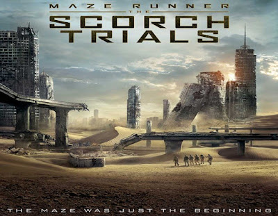 MAZE RUNNER: THE SCORCH TRIALS, Movie Poster