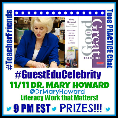 #TeacherFriends Twitter Practice Chat with Dr. Mary Howard, moderated by Debbie Clement