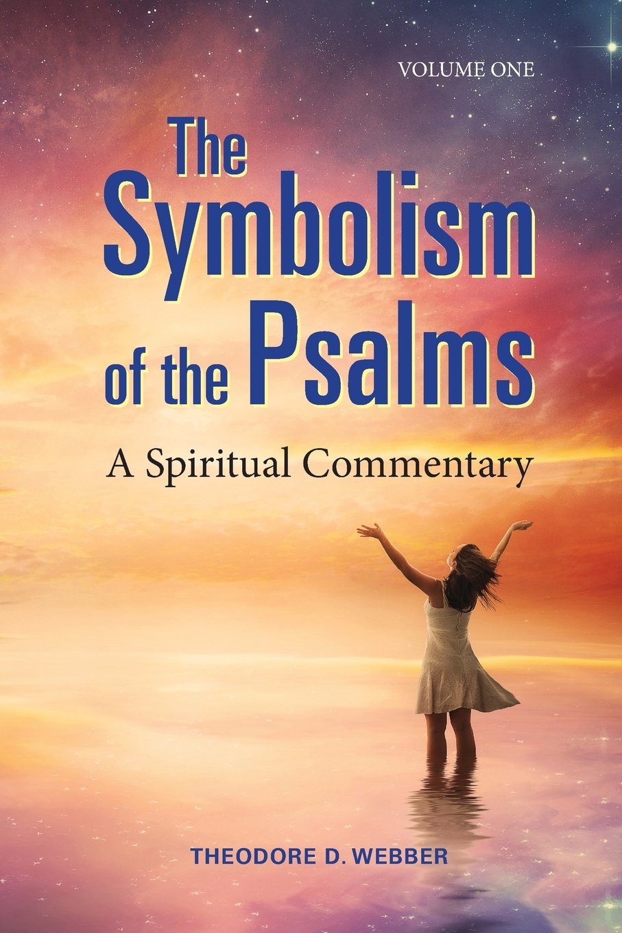 Spirituality Dreams And Prophecy The Symbolism Of The Psalms A