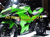 Harga dan spesifikasi All New Kawasaki Ninja 250 FI terbaru
