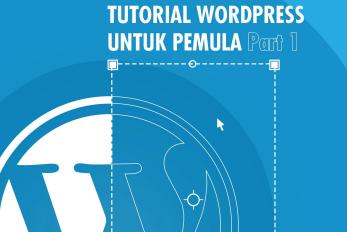 Ini dia Ebook Tutorial Wordpress untuk Pemula (Wordpress For Beginner)