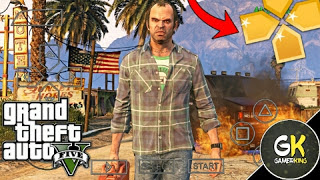 GTA 5 PPSSPP ISO Download for Android | PPSSPP Emulator