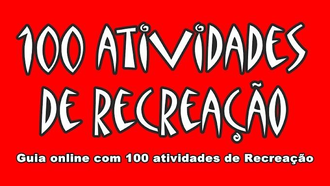 TOP 100 RECREAÇÃO - Atividades Recreativas
