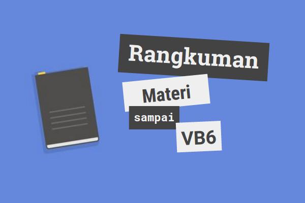 Rangkuman materi VB6 sampai bab 4 | iosinotes.blogspot.com