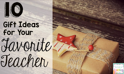 Holiday Gift Ideas for Teachers