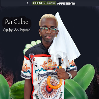 Pai Culhe - Caidas do Pipino (Kuduro) [Download]
