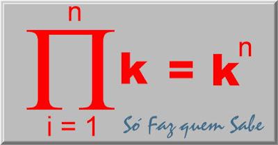 O produtório de uma constante com o i variando de um a n é igual à constante elevado a n