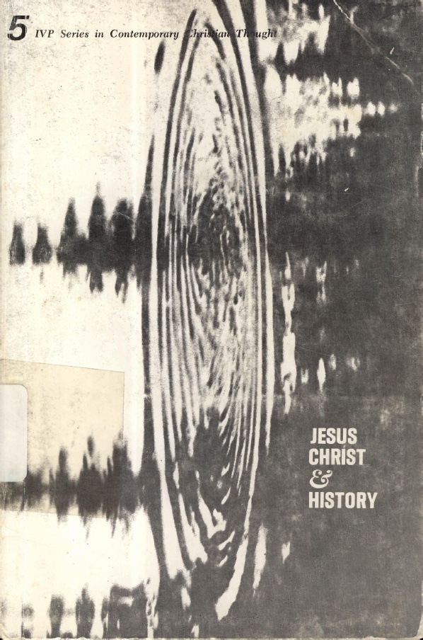 George E. Ladd-Jesus Christ & History-