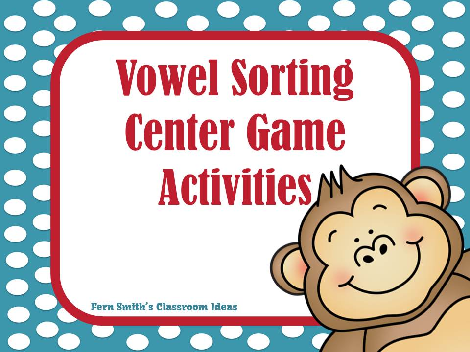 http://www.fernsmithsclassroomideas.com/2014/01/long-and-short-vowel-sorting-center.html