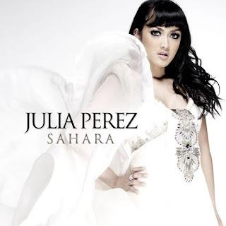 Lirik Lagu Sahara - Julia Perez