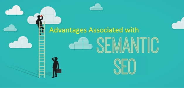 What Are the Advantages Associated with Semantic SEO Searches