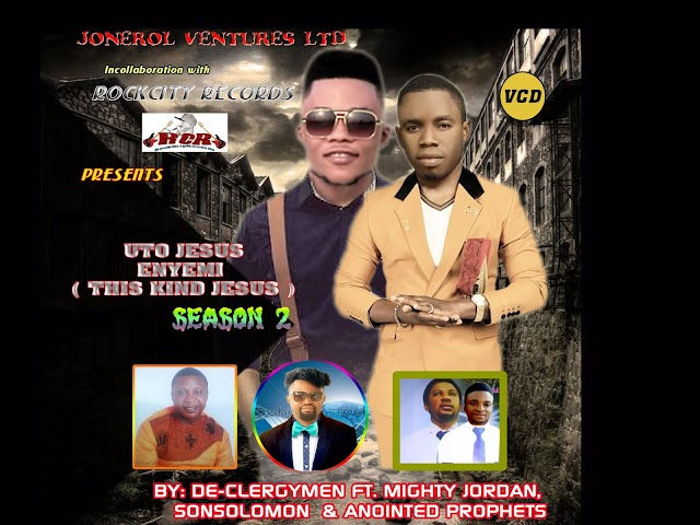 Uto Jesus Ayemi Ayaya oboho- Clergy men _ft_ son Solomon & De mighty jordan(Audio)