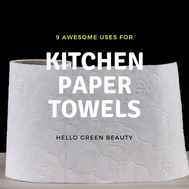 9 Awesome Uses for Kitchen Paper Towel