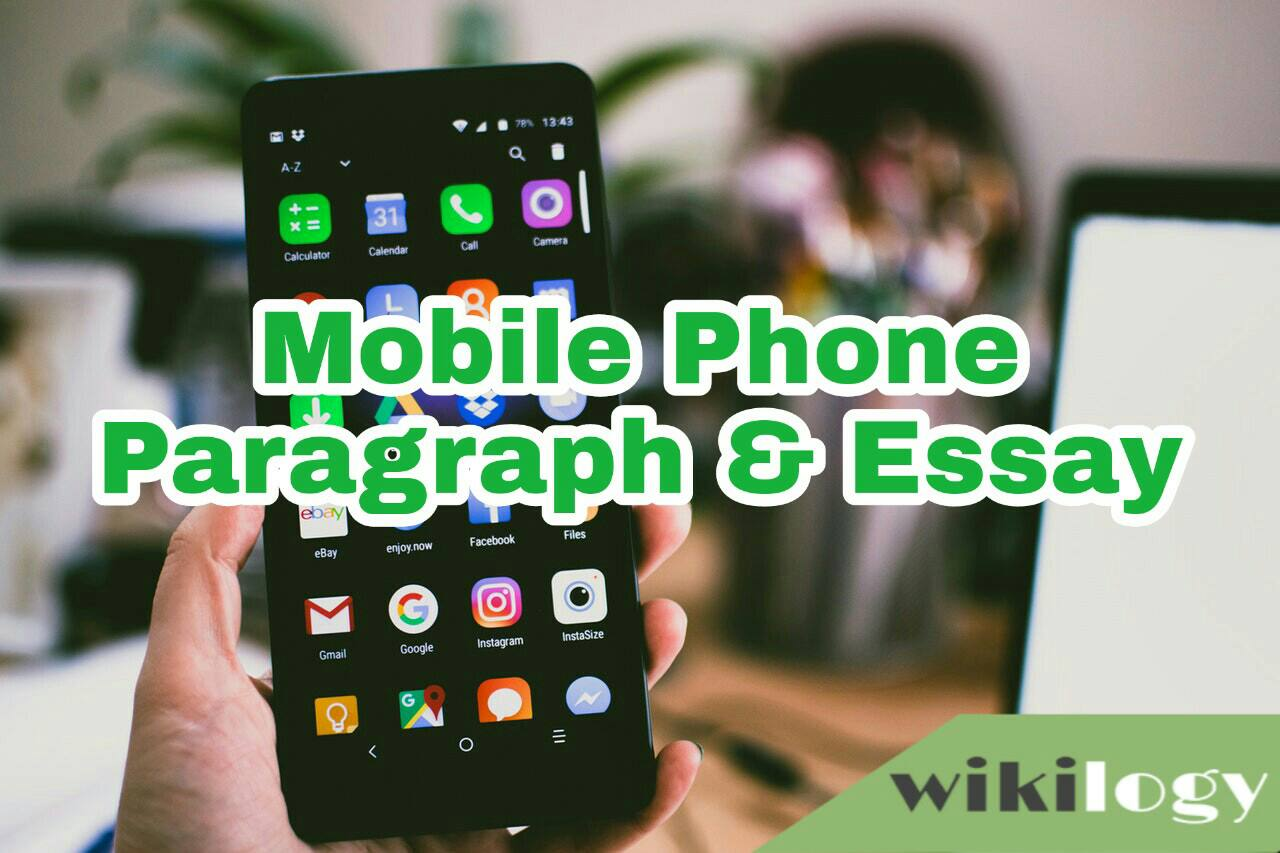 Mobile Phone Paragraph, Merits and Demerits of Mobile Phone Paragraph