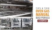 Cara Menggunakan Oven Gas Manual Stainless Steel