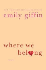 Where We Belong by Emily Griffin - Book Cover
