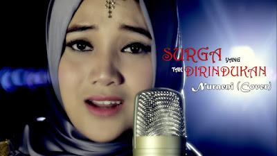 Lirik : Nuraeni Sehati - Surga Yang Tak Dirindukan (Cover Krisdayanti)