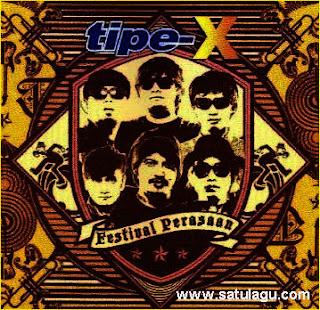Download Lagu Tipe X Mp3 Album Festival Perasaan Lengkap Full Rar
