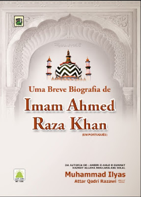 Download: Uma Breve Biografia de Imam Ahmed Raza Khan pdf in Portuguese