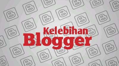8 Kelebihan Blogger yang Belum Banyak Pemula Ketahui