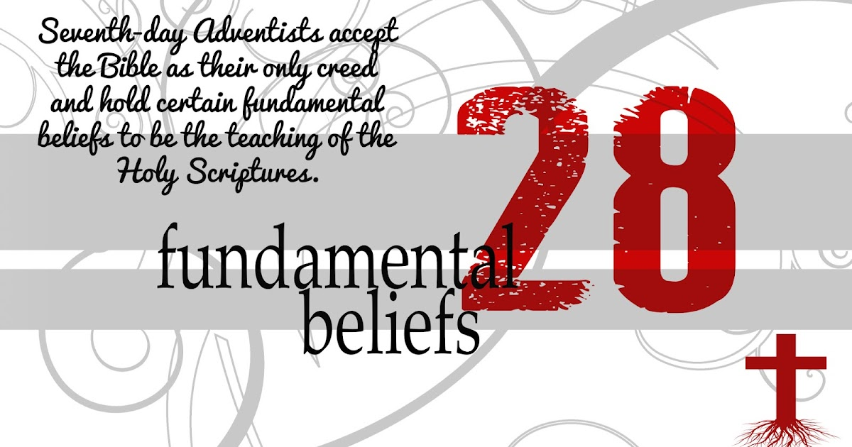 Literature Missionary Connection: 28 Fundamental Beliefs
