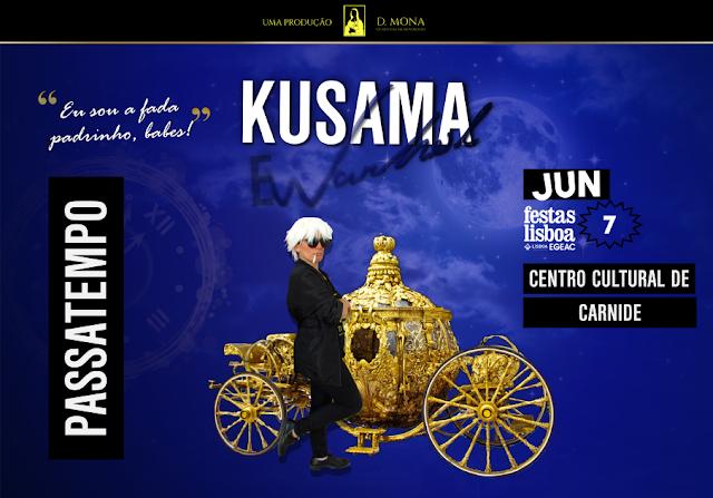 PASSATEMPO FESTAS DE LISBOA'19   KUSAMA E WARHOL