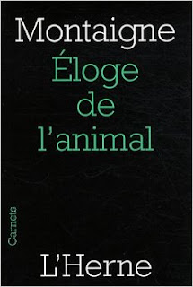 Eloge animal - Michel Montaigne