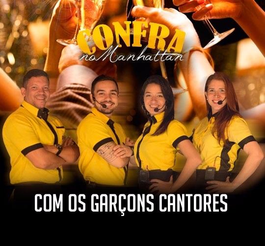 'CONFRA NO MANHATTAN' TRAZ GARÇONS CANTORES NA QUARTA (26) E QUINTA (27)