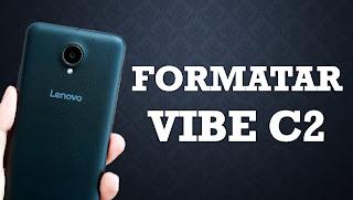 كيفية فرمتة هاتف لينوفو LENOVO Vibe C2 , Lenovo C2 Power