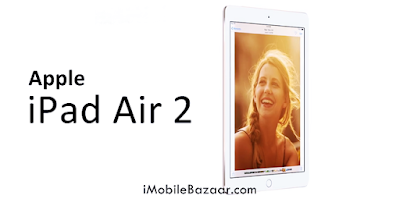 Apple iPad Air 2 Features ( Full Tablet Specifications )