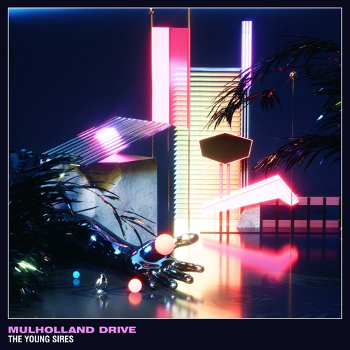The Young Sires Unveil New Single 'Mulholland Drive'