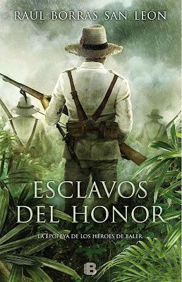 Esclavos del honor - Raúl Borrás San León (2017)