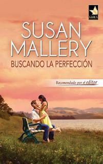 Susan Mallery - Buscando La Perfección