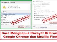 Cara Menghapus Riwayat di Browser Mozilla dan Chrome