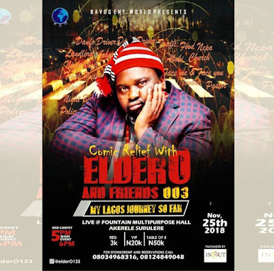 Lagos Set For Comic Relief With Elder O And Friends Season 3