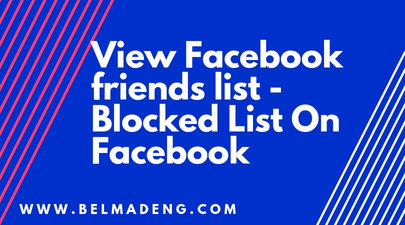 View Facebook friends list - Blocked List On Facebook